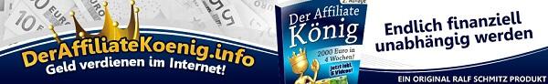Der Affiliate König Geldverdienen im Internet
