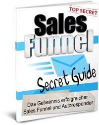 Sales Funnel Secret Guide