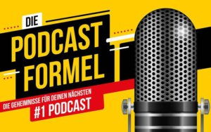 Die Podcast Formel